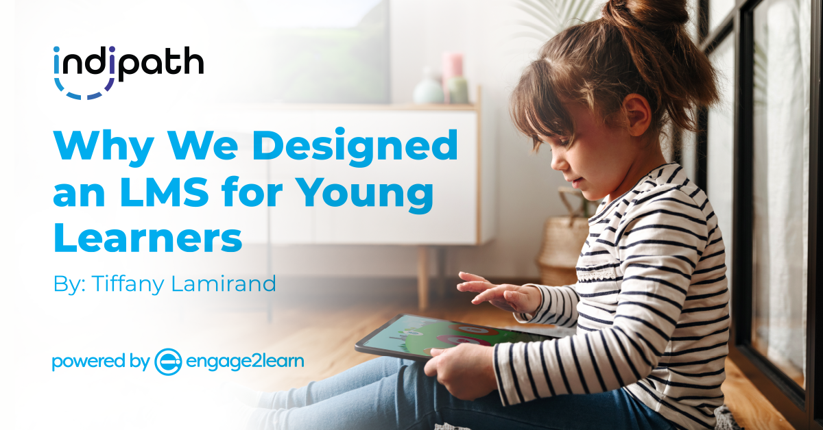 Why We Designed an LMS for Young Learners